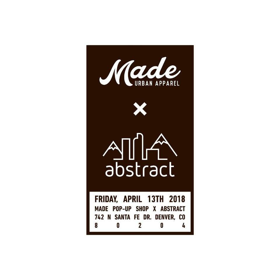 Made Urban Apparel Pop-up Event 4/13 2018