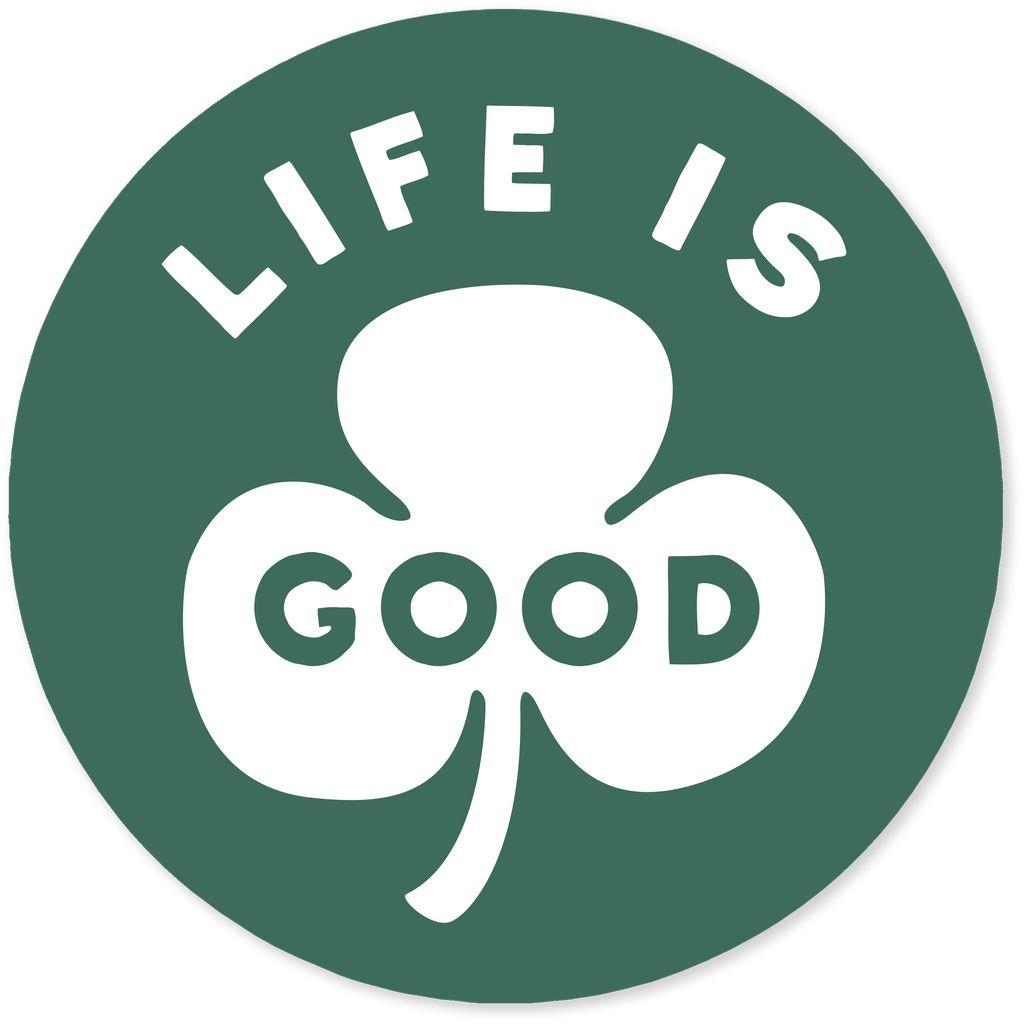 "4"" Sticker Life is Good Clover"