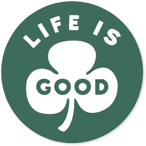 """4"""" Sticker Life is Good Clover, Jungle Green"""