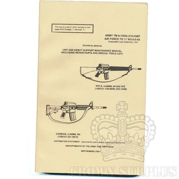 Book - M16A2 Rifle / M4 Carbine Unit and Direct Suport Maintenance Manual