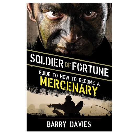PROFORCE Book - Soldier of Fortune Guide to How to Become a Mercenary