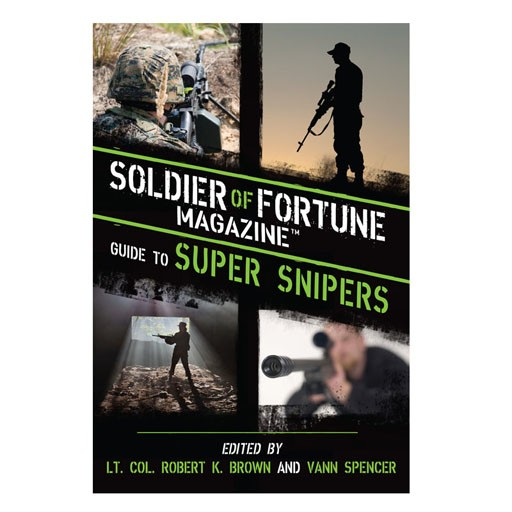 PROFORCE Book - Soldier of Fortune Guide to Super Snipers