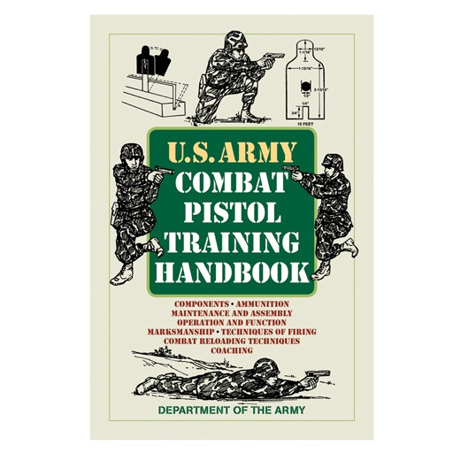 PROFORCE Book - U.S. Army Combat Pistol Training Hand Book