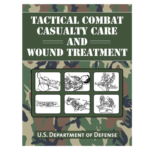 PROFORCE Book - Tactical Combat Casualty Care and Wound Treatment