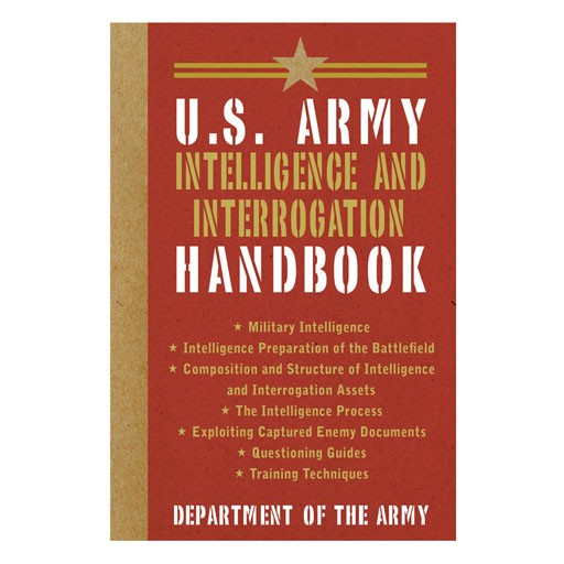 PROFORCE Book - U.S. Army Intelligence and Interrogation