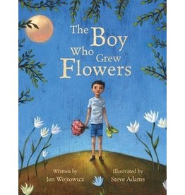 Barefoot Books Barefoot Books The Boy Who Grew Flowers