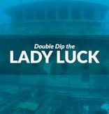 Force-E Scuba Centers Double Dip the Lady Luck