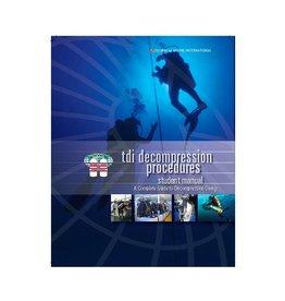 TDI TDI Decompression Procedures Manual/ Knowledge Quest