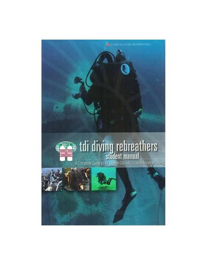 TDI TDI Diving Rebreather CCR Diver Manual /KQ