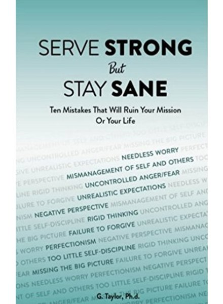 Serve Strong But Stay Sane