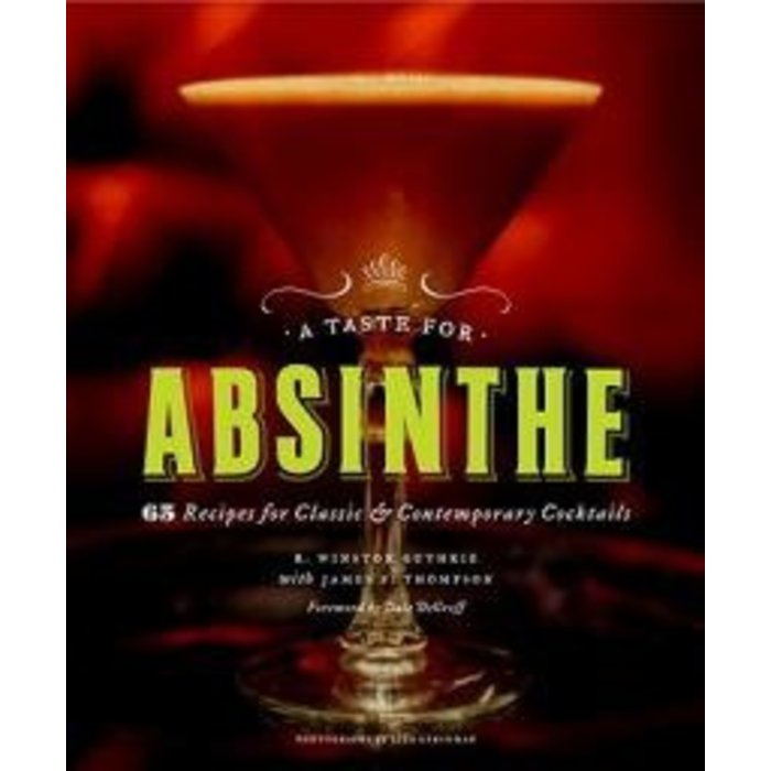 A Taste for Absinthe by Guthrie & Thompson