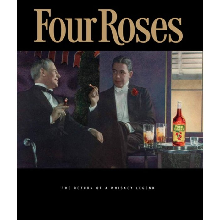 Four Roses: The Return of a Whiskey Legend by Al Young (Autographed)