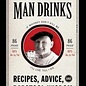 Old Man Drinks by Robert Schnakenberg
