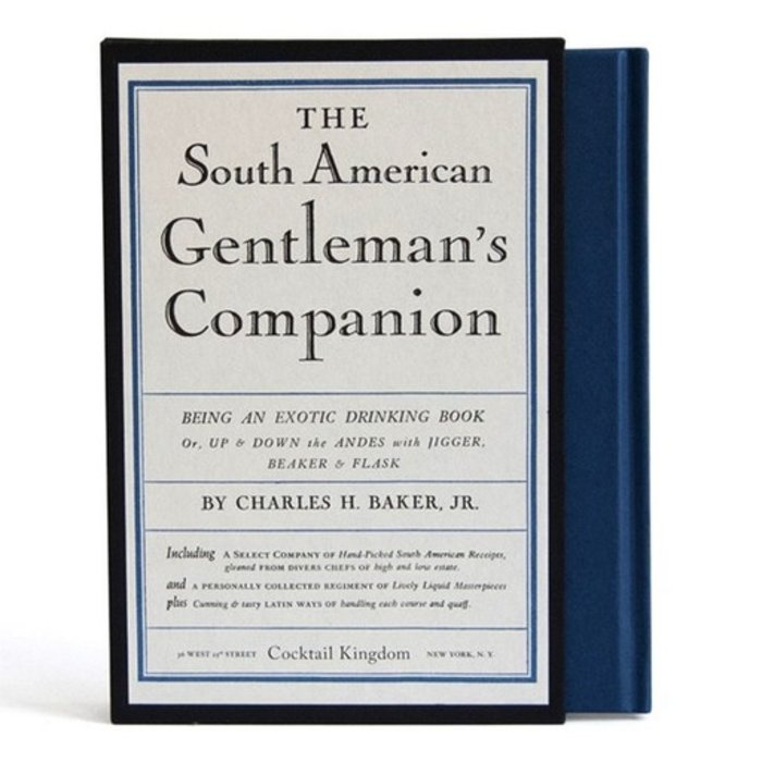 The South American Gentleman's Companion By Charles H. Baker, Jr.