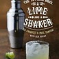 The Tippling Bros. A Lime and a Shaker : Discovering Mexican-Inspired Cocktails
