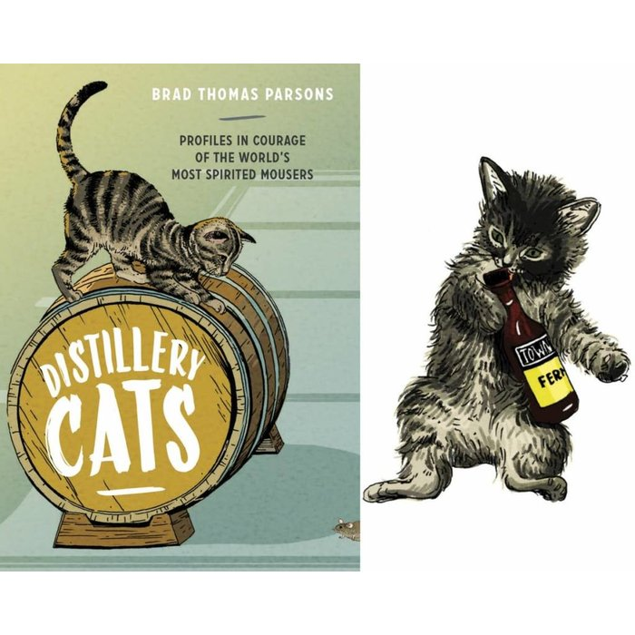 Distillery Cats, by Brad Thomas Parsons