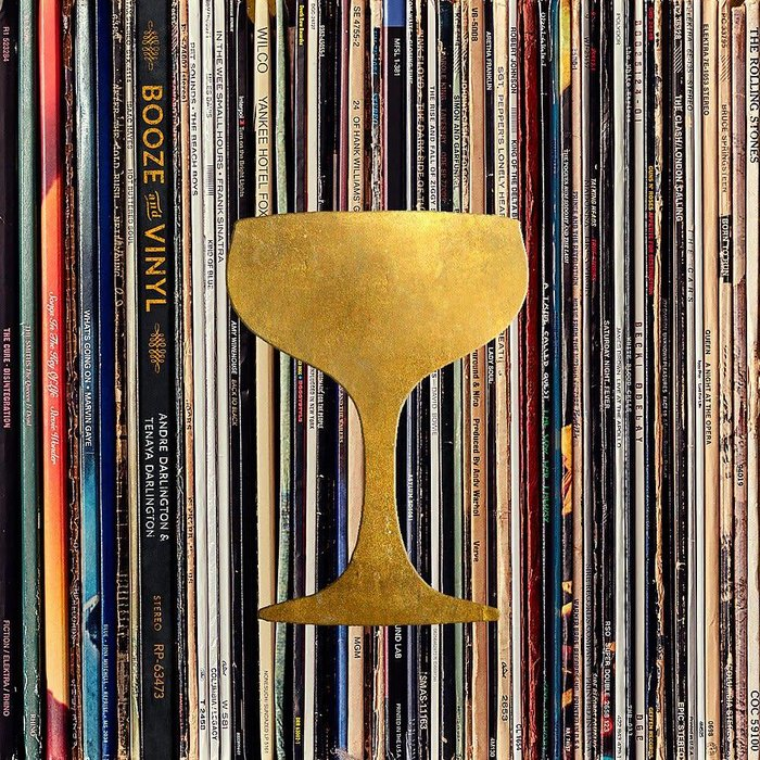 Booze & Vinyl: A Spirited Guide to Great Music and Mixed Drinks by Andre Darlington and Tenaya Darlington