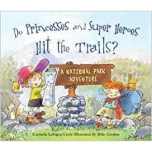 A Falcon Guide Do Princesses and Super Heroes hit the Trails?
