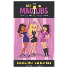Adult Mad Libs: Bachelorette Bash