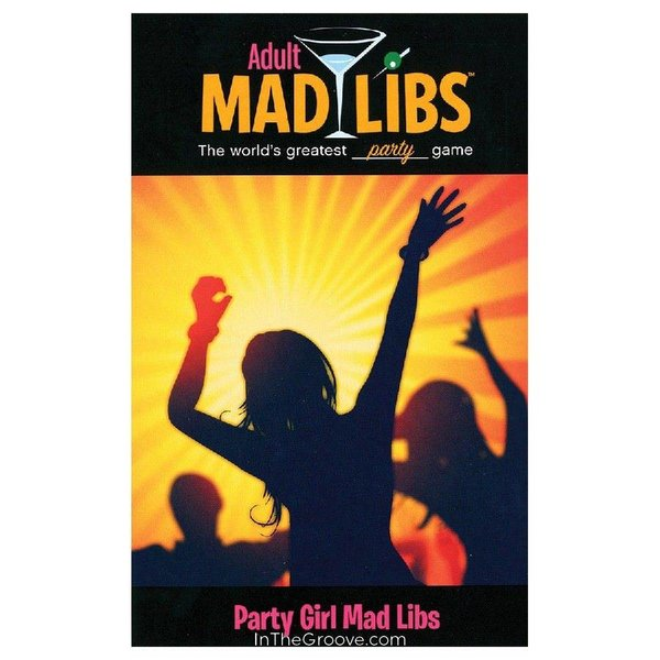 Adult Mad Libs: Party Girl