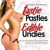 Tastie Pasties Edible Undies