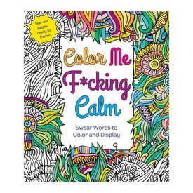 Color Me Fucking Calm Coloring Book