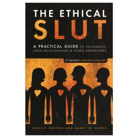 Ethical Slut A Practical Guide to Polyamory - Paperback