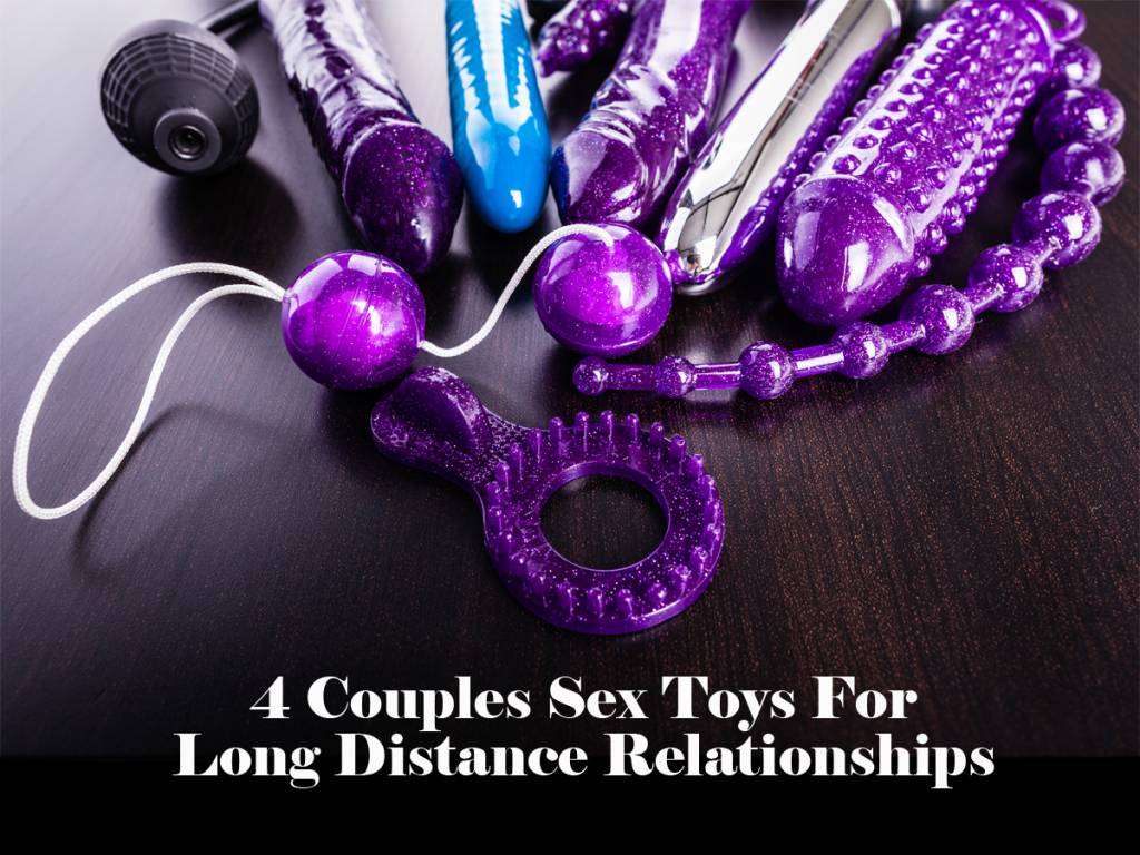4 Couples Sex Toys For Long Distance Relationships