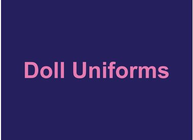 Doll Uniforms