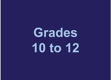 Grades 10 to 12