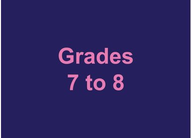 Grades 7 to 8