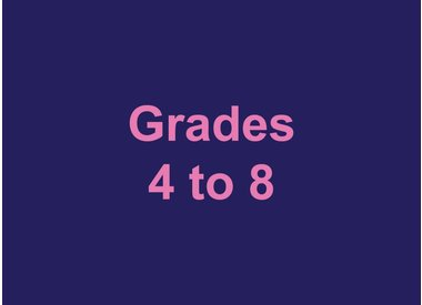 Grades 4 to 8
