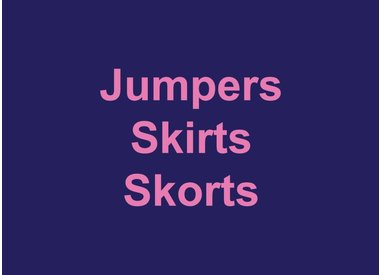 Jumpers, Skirts & Skorts