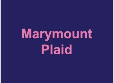 Marymount Plaid