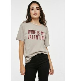 PROJECT SOCIAL T WINE IS MY VALENTINE TEE