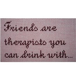 "Point of it All ""Friends are Therapists You Can Drink With""<br /> 4"" x 7"""