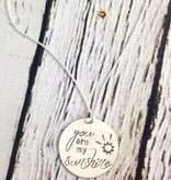 Handstamped You are My Sunshine Necklace