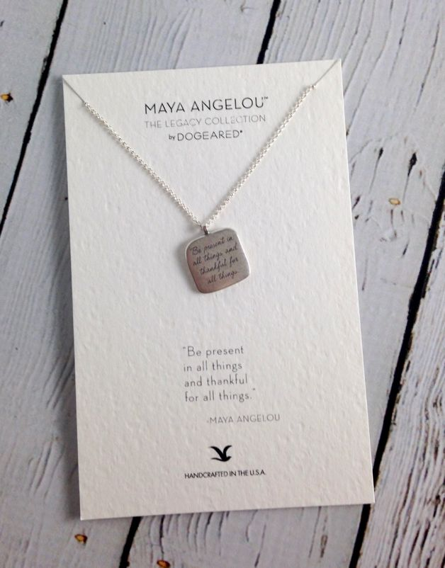 "Handmade Sterling Silver Necklace with Maya Angelou ""Be Present"" Quote"