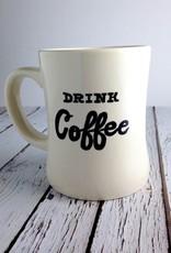 Drink Coffee/Drink Whiskey Mug