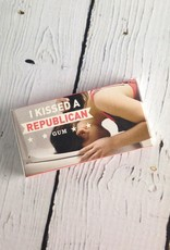 Kissed A Republican Gum