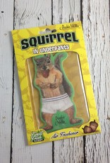 Squirrel in Underpants Air Freshner