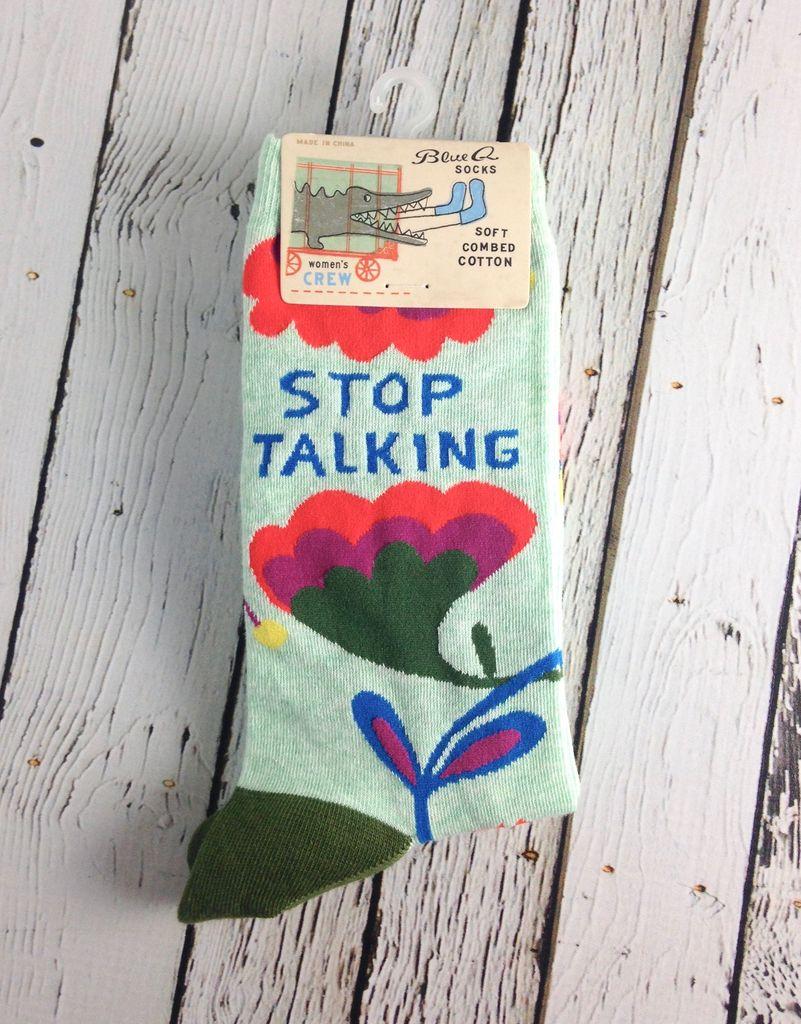 Stop Talking Crew Socks
