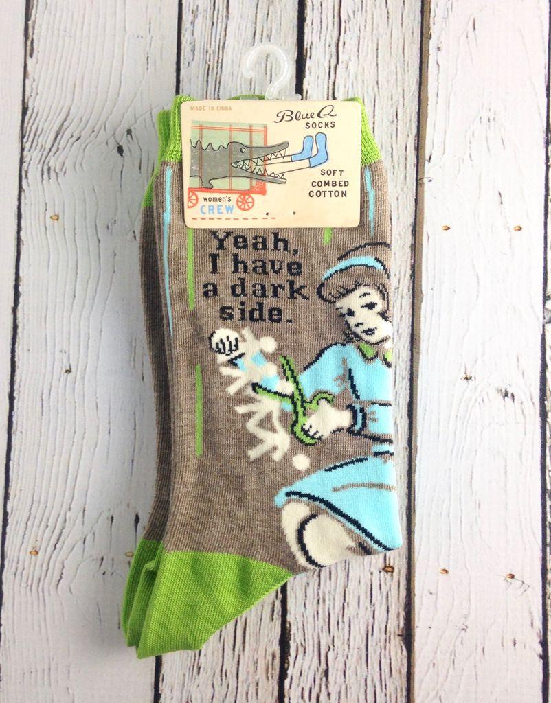 I Have A Dark Side Crew Socks