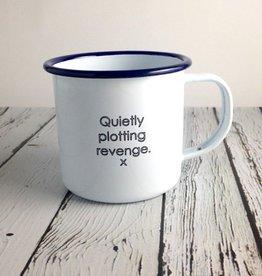 Quietly Plotting Revenge Enamel Mug