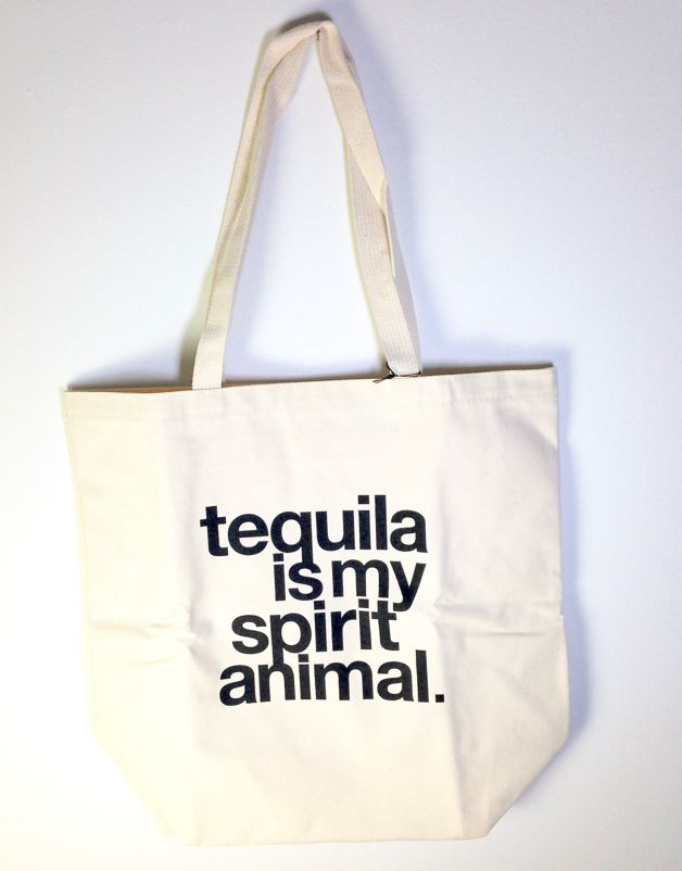"""""""Tequila is My Spirit Animal"""" Big Canvas Tote"""