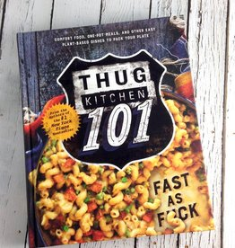 Thug Kitchen 101 Cookbook
