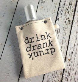 Drink Drank Drunk Flask