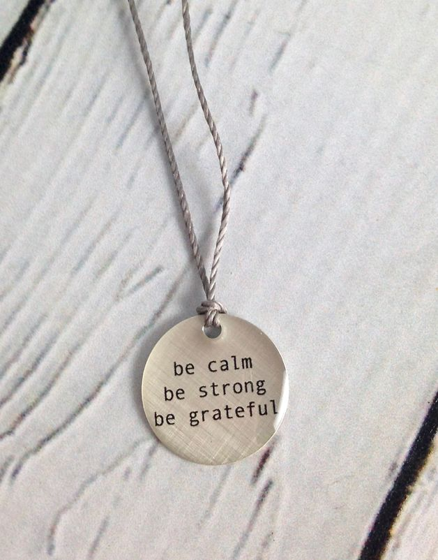 """Sterling Silver Litho """"Be Calm, Be Strong, Be Grateful"""" Mini Type Necklace"""