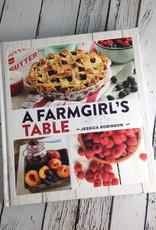 GIBBS SMITH A Farmgirl's Table