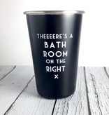 Mistaken Lyrics: There's a Bathroom on the Right Tumbler
